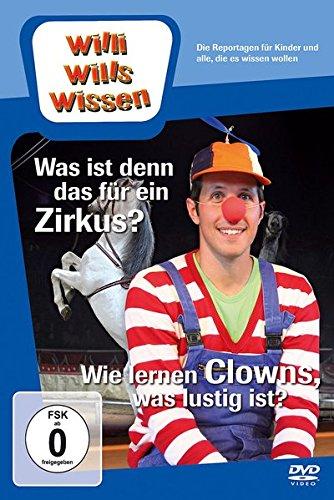 Willi wills wissen - Was ist denn das für ein Zirkus?/Wie lernen Clowns, was lustig ist? [Edizione: Germania]