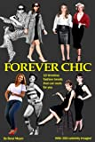 Forever Chic: 10 timeless fashion trends that can work for you
