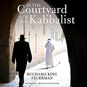 In the Courtyard of the Kabbalist Audiobook