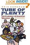 Tube of Plenty: The Evolution of Amer...
