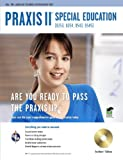 img - for PRAXIS II Special Education (0353, 0354, 0543, 0545) w/CD (PRAXIS Teacher Certification Test Prep) book / textbook / text book