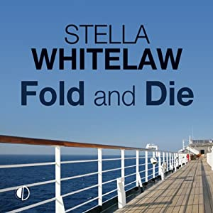 Fold and Die | [Stella Whitelaw]