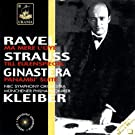 Kleiber Conducts Ravel, Ginastera & Strauss
