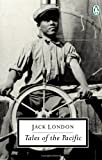Tales of the Pacific (Classic, 20th-Century, Penguin) (0140183582) by London, Jack