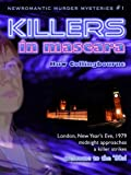Killers In Mascara (The New Romantic Murder Mysteries)