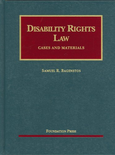 Disability Rights Law (University Casebooks) (University Casebook Series)