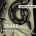 Snake (       UNABRIDGED) by James McClure Narrated by Steven Crossley