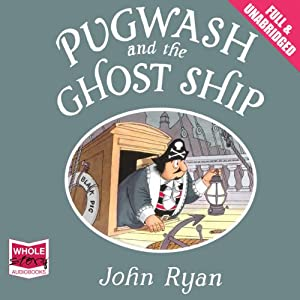Pugwash and the Ghost Ship | [John Ryan]