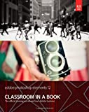Adobe Creative Team Adobe Photoshop Elements 12 Classroom in a Book (Classroom in a Book (Adobe))