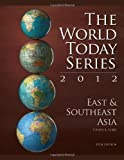 East and Southeast Asia 2012 (World Today (Stryker))