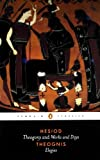 img - for Hesiod and Theognis (Penguin Classics): Theogony, Works and Days, and Elegies by Hesiod Theognis (1976-08-26) Paperback book / textbook / text book