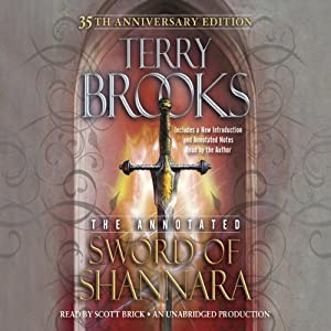 The Annotated Sword of Shannara: 35th Anniversary Edition: A Sword of Shannara Novel | [Terry Brooks]