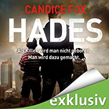 Hades (Hades-Trilogie 1) Hörbuch von Candice Fox Gesprochen von: Wolfgang Wagner