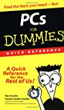 img - for PCs For Dummies Quick Reference (For Dummies: Quick Reference (Computers)) book / textbook / text book