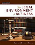 img - for The Legal Environment of Business: A Critical Thinking Approach (8th Edition) book / textbook / text book