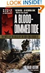 A Blood-Dimmed Tide: The Battle of th...