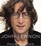 Philip Norman John Lennon: The Life