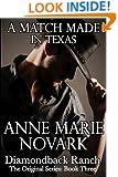 A Match Made In Texas (The Diamondback Ranch Original Series, Book 3)
