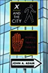 X and the City: Modeling Aspects of U...
