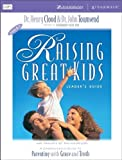 Raising Great Kids for Parents of Preschoolers Leader's Guide (0310232961) by Cloud, Henry