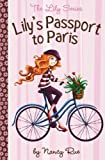 img - for Lily's Passport to Paris (Lily Series #14) book / textbook / text book