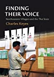 Finding Their Voice: Northeastern Villagers and the Thai State