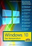 Windows 10 - Das große Kompendium Buch - komplett in Farbe
