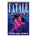 Fatale Volume 5: Curse the Demon