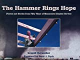 img - for The Hammer Rings Hope/Out of Print by Lowell Detweiler (2000-06-01) book / textbook / text book