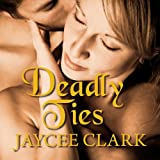 img - for Deadly Ties: Kinncaid Brothers Series, Book 2 book / textbook / text book
