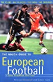 img - for The Rough Guide to European Football, 4th Edition: A Fans' Handbook (Rough Guide Reference) by Simon Evans (2000-11-01) book / textbook / text book