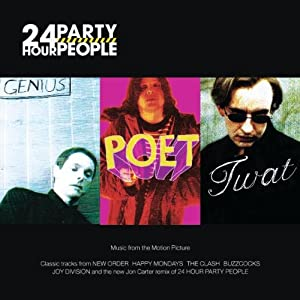24 Hour Party People: Music From The Motion Picture;Featuring The New Single By NE