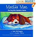 Matilda Mae: The Dog Who Needed a Name