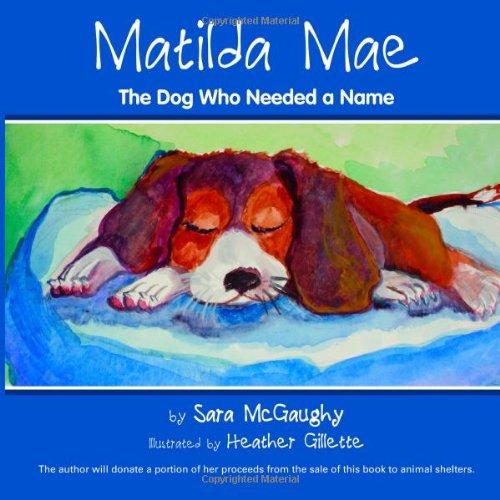 Matilda Mae: The Dog Who Needed a Name