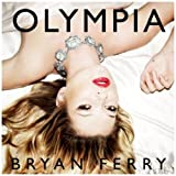 Olympia (Deluxe Edition)by Bryan Ferry