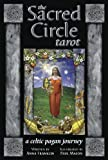 The Sacred Circle Tarot Deck: A Celtic Pagan Journey