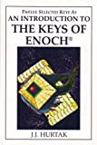img - for An Introduction to the Keys of Enoch - 12 of the 64 Keys of Master Control Enoch and Metatron book / textbook / text book