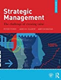 img - for Strategic Management: The Challenge of Creating Value book / textbook / text book