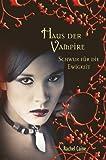 Schwur f�r die Ewigkeit: Haus der Vampire (6)