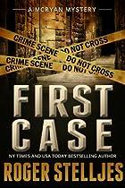 First Case: Murder Alley - Crime Thriller (mac Mcryan Mystery Series)