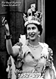 * VINTAGE STYLE THE QUEEN ELIZABETH II DIAMOND JUBILEE 1952- 2012 250gsm Gloss ART CARD A3 Reproduction Print