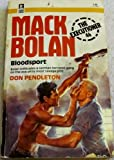 Mack Bolan - Bloodsport (The Executioner 46) (0373610467) by Don Pendleton