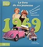 1969, le livre de ma jeunesse NE