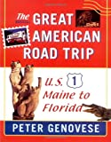 The Great American Road Trip: U.S. 1 Maine to Florida