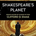 Shakespeare's Planet Audiobook by Clifford Simak Narrated by David Drummond