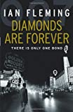 Ian Fleming Diamonds are Forever: James Bond 007