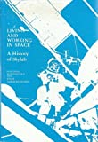 img - for Living and Working in Space: A History of Skylab book / textbook / text book