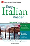 Easy Italian Reader, Premium 2nd Edition: A Three-Part Text for Beginning Students (Easy Reader Series)