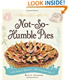 Not-So-Humble Pies: An iconic dessert, all dressed up
