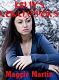 Kellys Conclusions: A Young Adult Horror Story (Kellys Freedom (5))